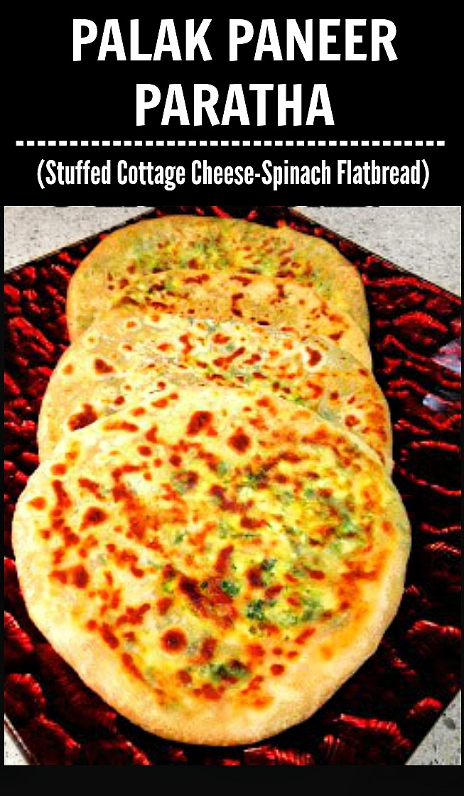 Palak Paneer Paratha (Stuffed Spinach Cottage Cheese Flatbread)