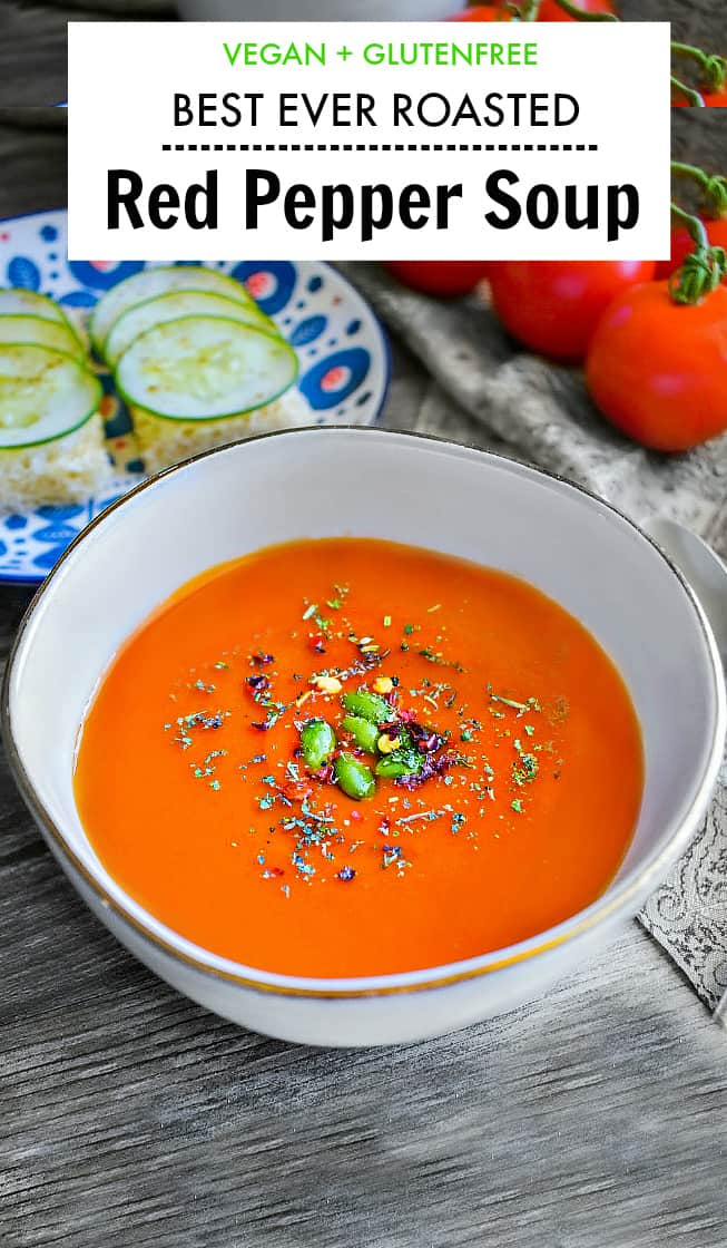Best Roasted Red Pepper Soup with tomato and carrots.
