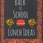 Back to School Lunch Ideas – (Part 1 – World Recipes)