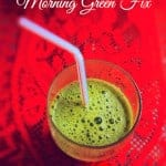 Morning Green Fix – Mean Green Juice