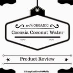 Product Review : 100 % Organic Cocozia Coconut Water