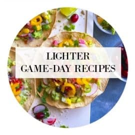quick and light game day recipes