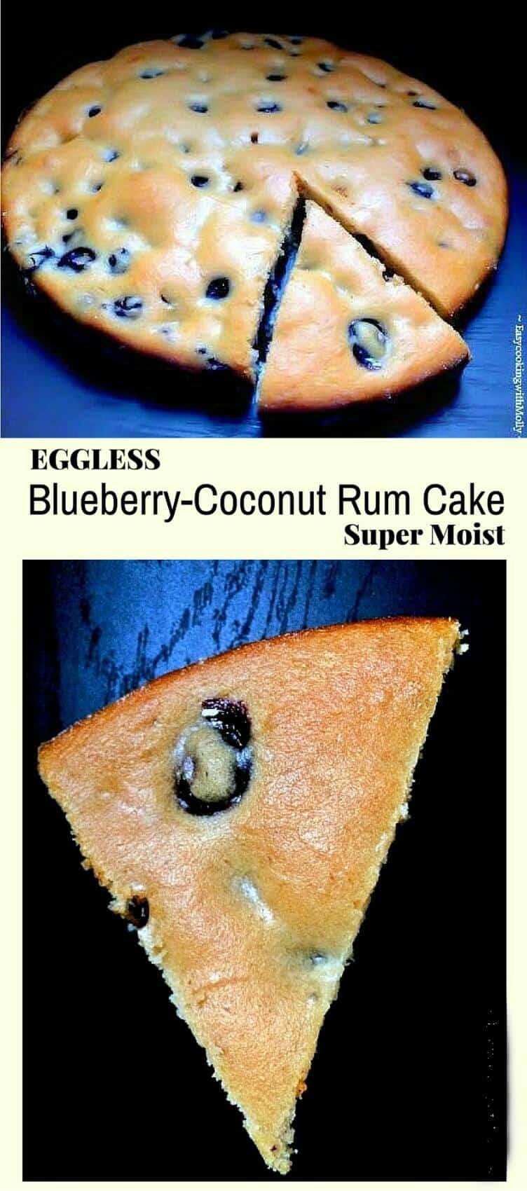 Eggless Blueberry-Coconut Rum Cake (Super Moist) : #blueberry #rum #cake #recipe #fathersday