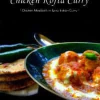Chicken Kofta Curry (Indian Chicken Meatballs Curry)