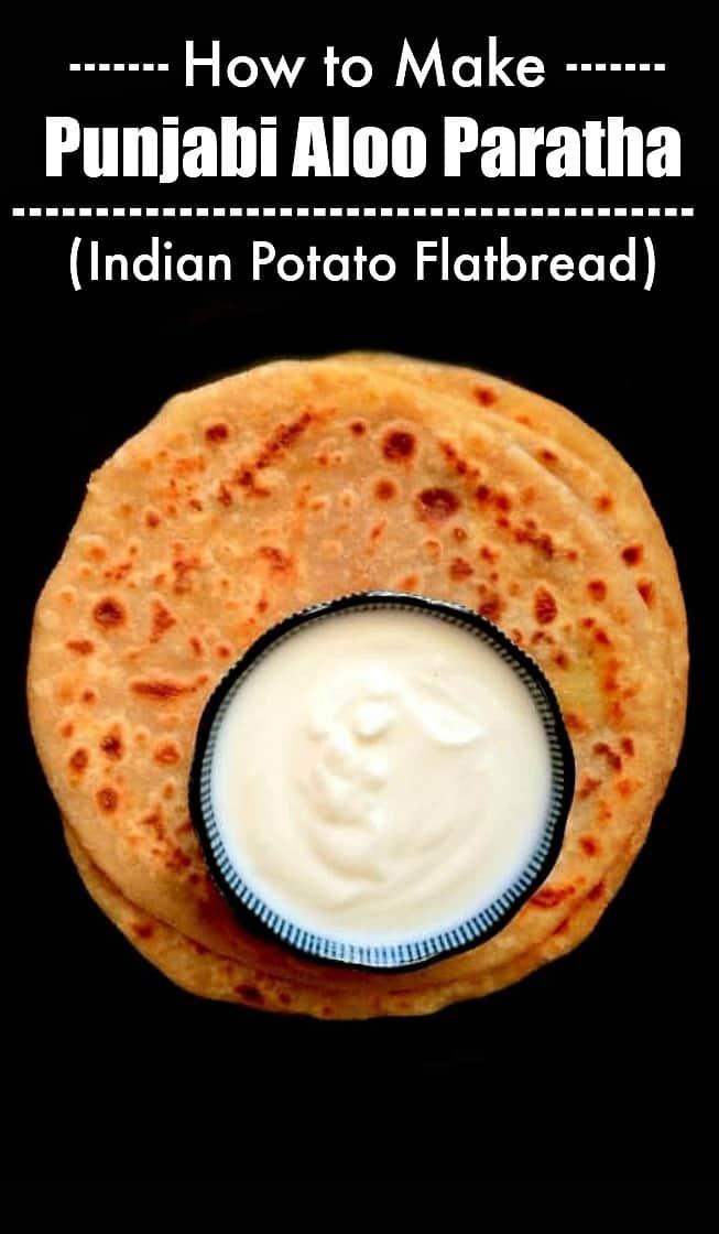 How to Make Punjabi Aloo Paratha