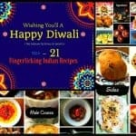 21 Fingerlicking Indian Recipes for Diwali – 2015