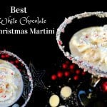 Best White Chocolate Christmas Martini – #martini