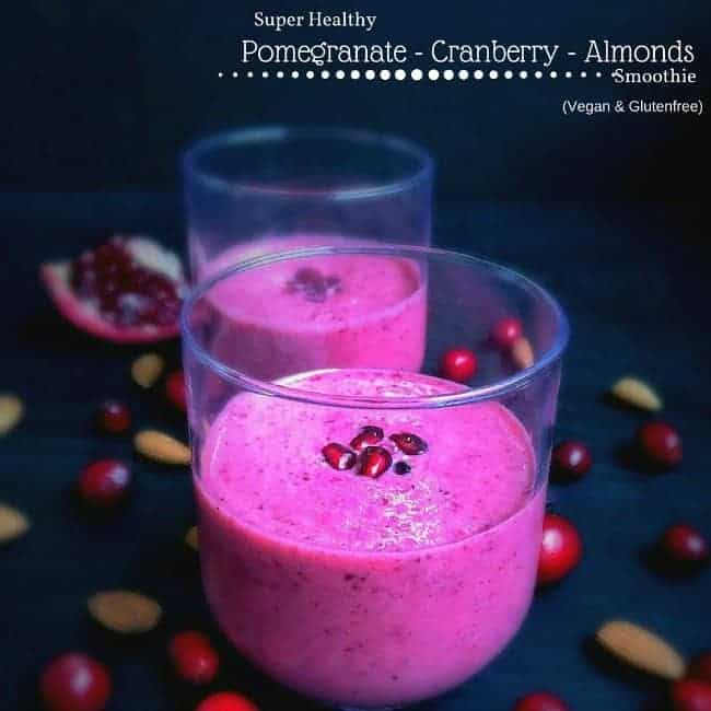 Super Healthy Pomegranate Cranberry Almonds Smoothie
