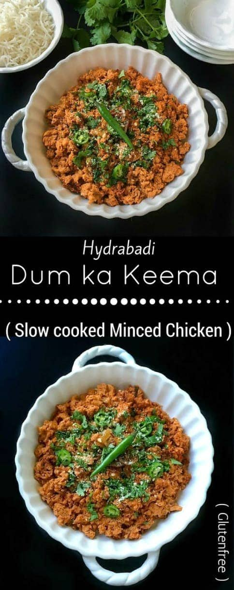 Hydrabadi Dum ka Keema (Chicken mince in Indian spices)