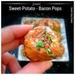 Loaded Sweet Potato – Bacon Pops – Appetizer