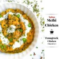 Indian Methi Chicken - Murg Methi (Fenugreek Chicken)