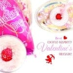 Best Coconut Raspberry Valentines Milkshake