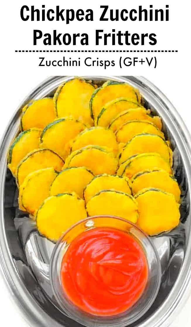 Chickpea Zucchini Pakora Fritters - Zucchini Crisps (GF+V) #zucchini #chickpea