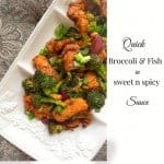 Broccoli Fish in Sweet Spicy Sauce