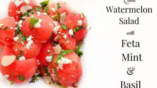 Quick Watermelon Salad with Feta-Mint and Basil