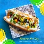Hawaiian Hot Dog with Special Sweet-Spicy Yogurt Sauce
