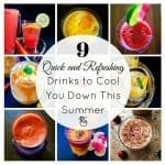 9 Quick and Refreshing Drinks to Cool You Down This Summer