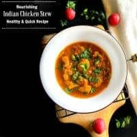 Nourishing Indian Chicken Stew - Healthy Quick Recipe