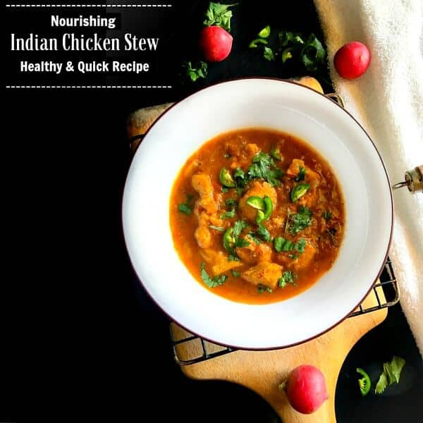 Nourishing Indian Chicken Stew - Healthy Quick Recipe