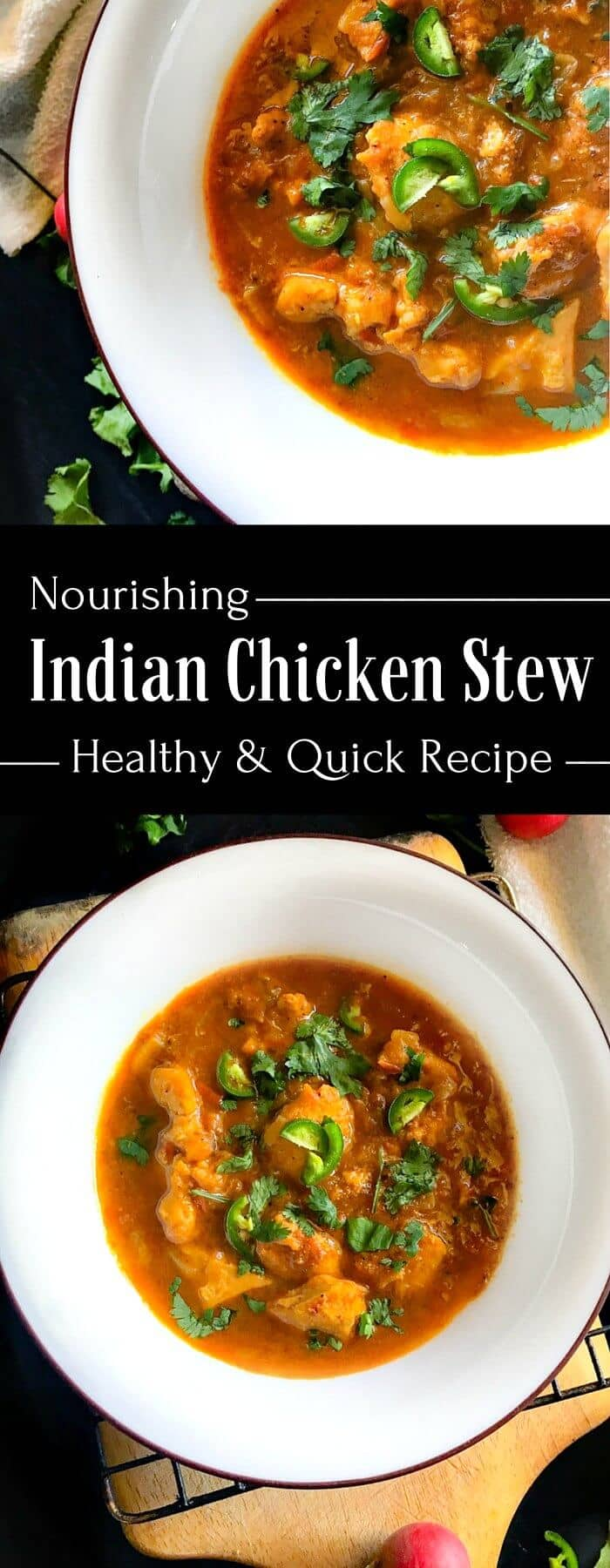 Nourishing Indian Chicken Stew - Healthy and Quick Recipe using healing herbs : #chicken #stew #indian #indianfood #chickenrecipe