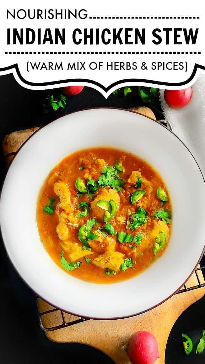 Nourishing Indian Chicken Stew #chicken #stew #indianchicken