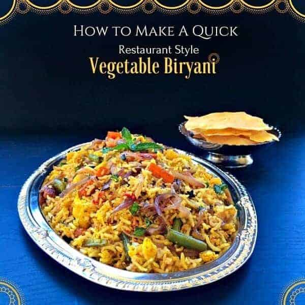 How To Make Quick Restaurant Style Vegetable Biryani