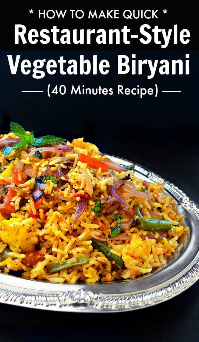How to make restaurant style vegetable biryani