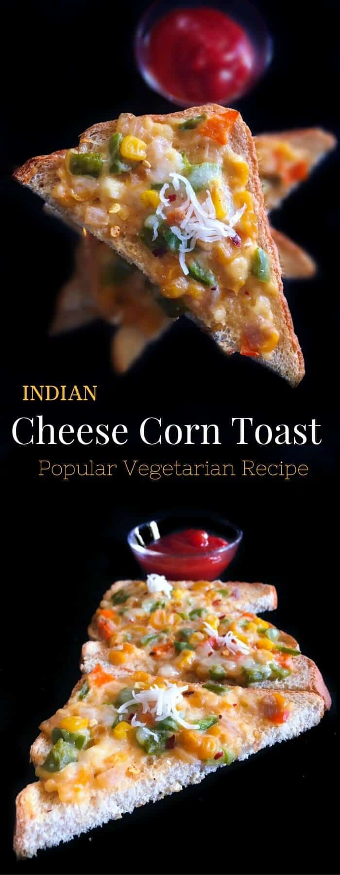 Indian Cheese Corn Toast - Popular Vegetarian Recipe : #sundaysupper #corn #cheese #toast #backtoschool #snack