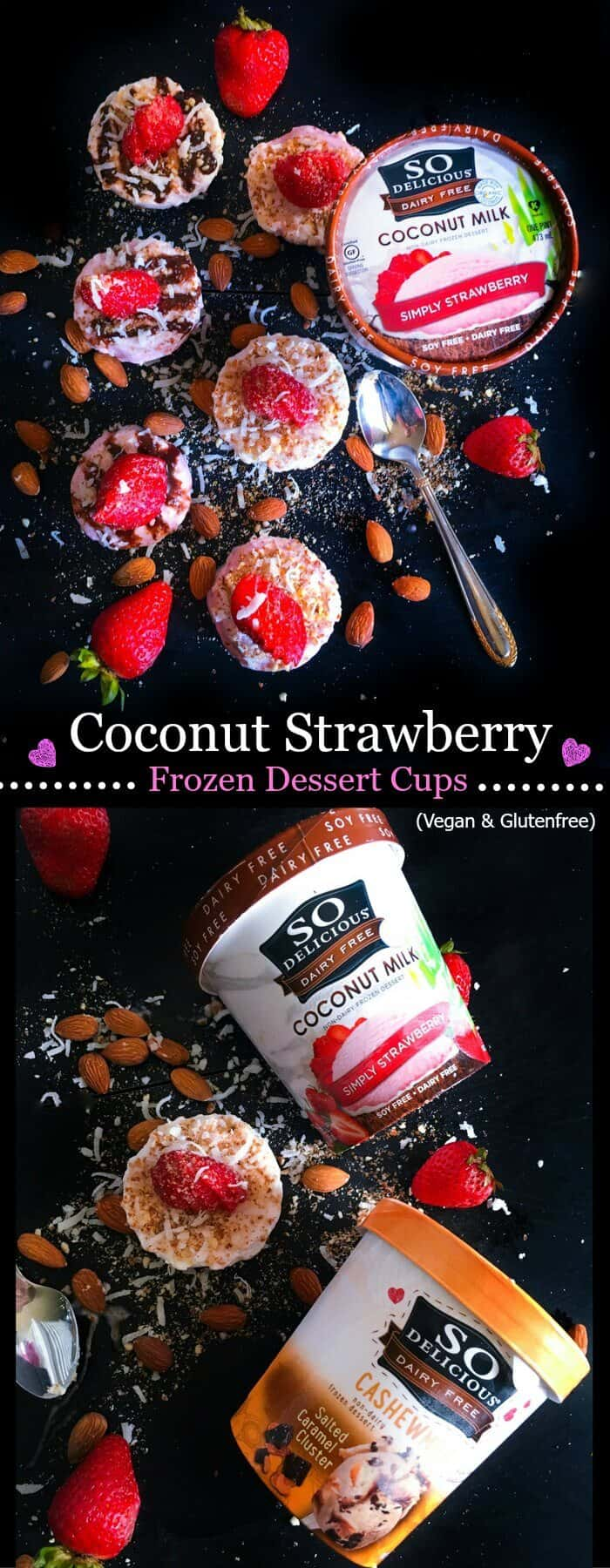 Coconut Strawberry Frozen Dessert Cups (V+GF) : #ad #DairyFree4All #cbias @walmart #vegan #glutenfree #dessert