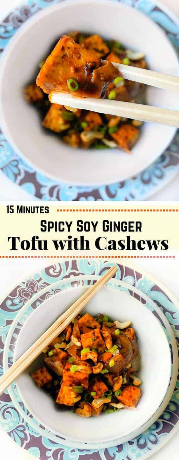 15 Minutes Spicy Soy Ginger Tofu with Cashews : #tofu #spicy #dinner #cashew #ginger