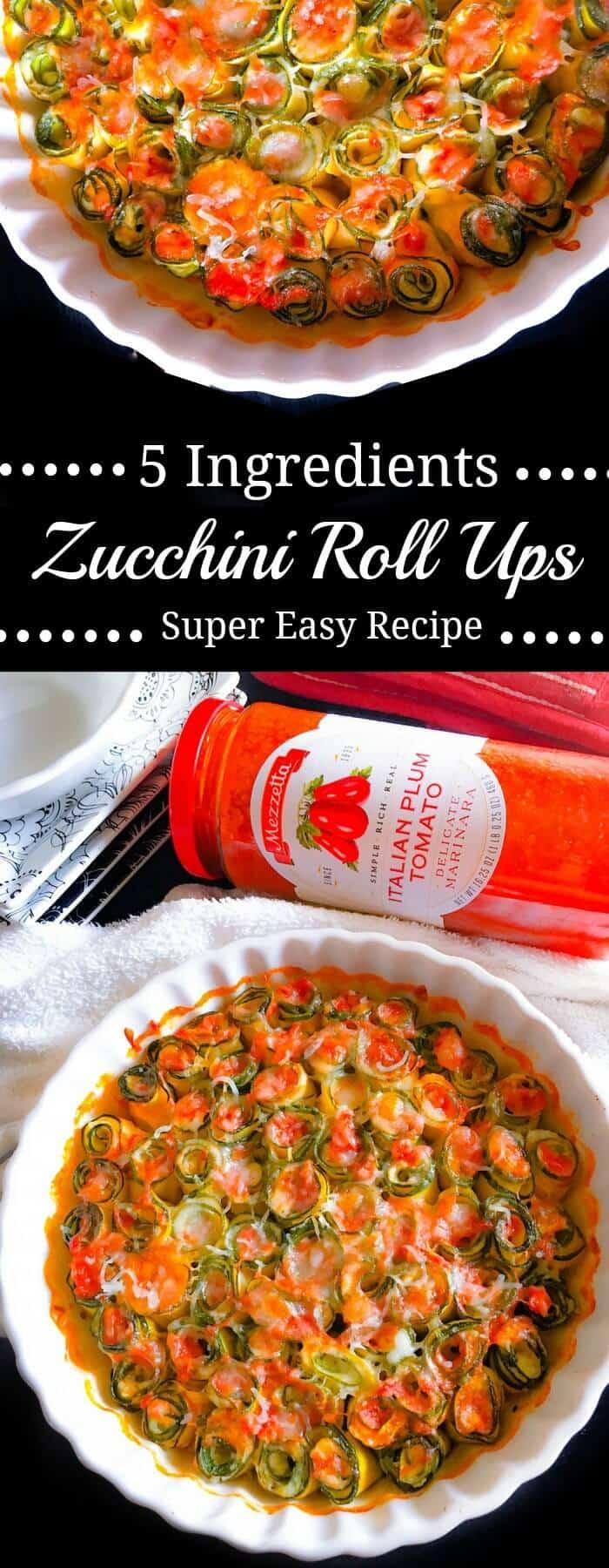 5 Ingredients Zucchini Roll Ups : #ad #TheStoryofSauce #Mezzetta #zucchini #rollups