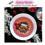 Quick Raspberry Chocolate Breakfast Smoothie Bowl