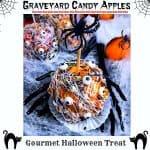Graveyard Candy Apples – Gourmet Halloween Treat