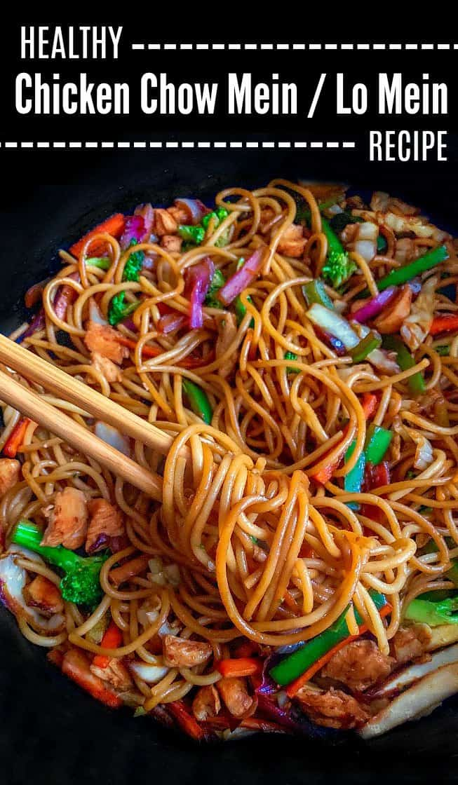 Healthy Chicken Chow Mein - Lo Mein Recipe
