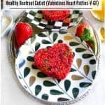 Healthy Beetroot Cutlet (Valentines Heart Patties-V-GF)