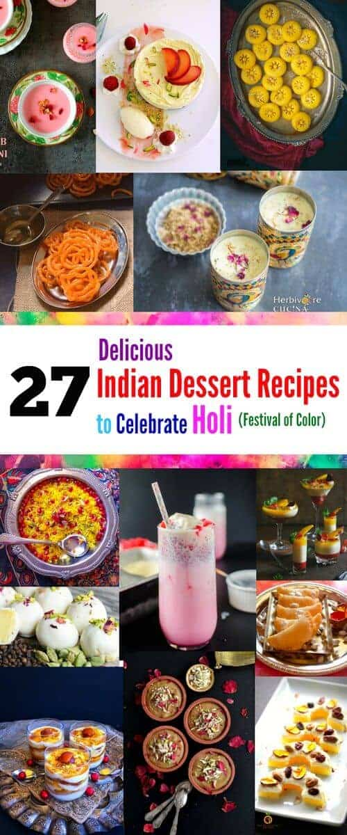 27 Delicious Indian Dessert Recipes to Celebrate Holi