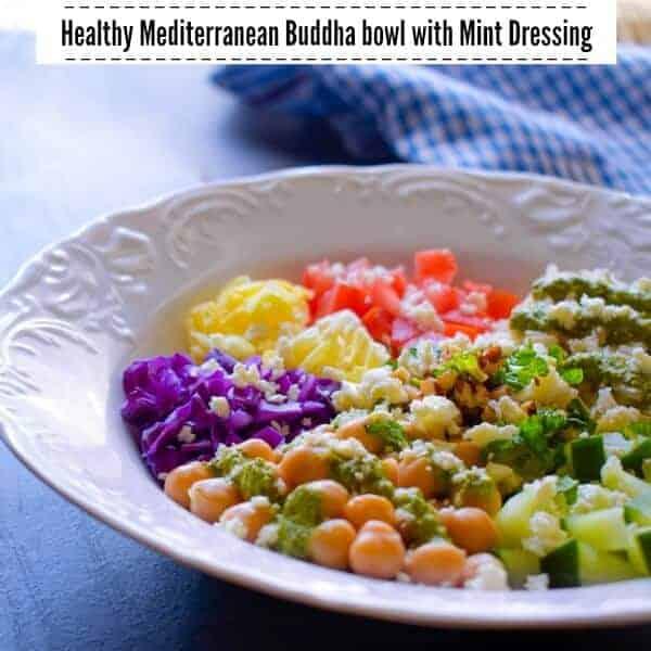 Healthy Mediterranean Buddha Bowl with Mint Dressing