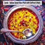 Zarda – Indian Sweet Rice Pilaf with Saffron and Nuts (Holi Special)
