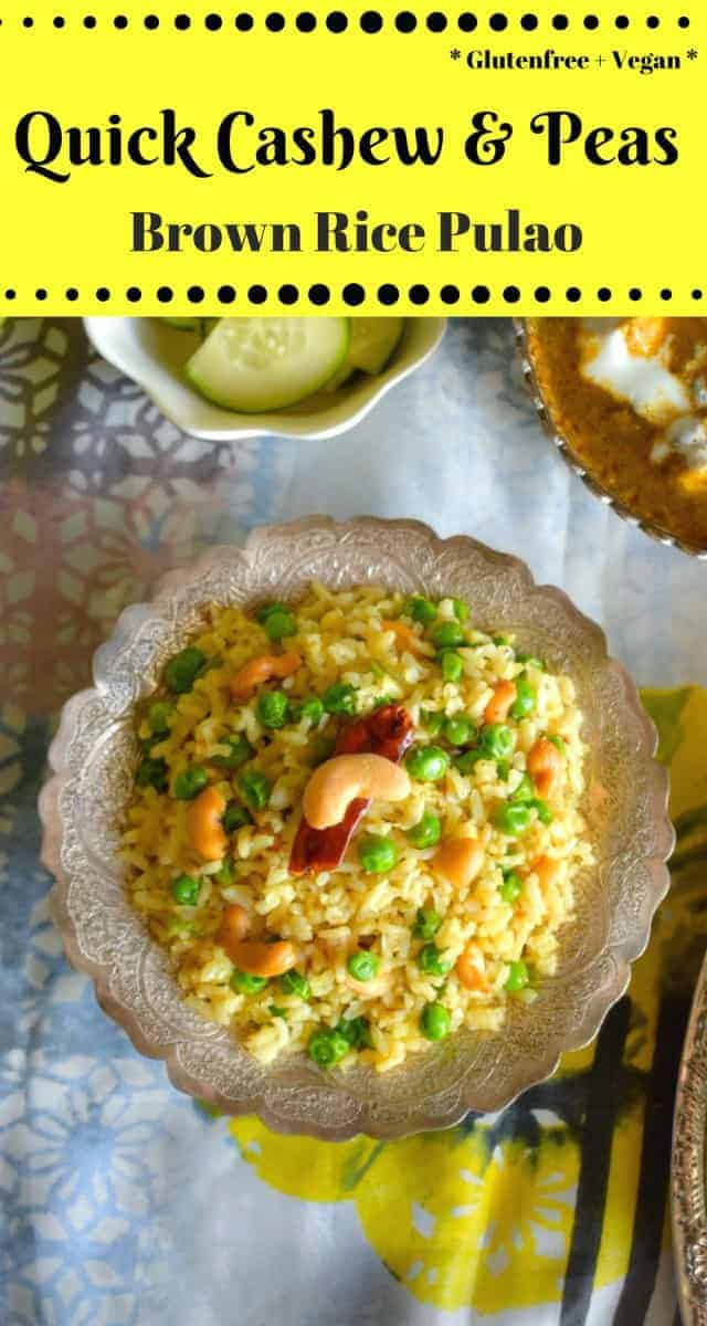 Quick Cashew and Peas Brown Rice Pulao: #ad #cashew #pulao #pilaf #vegan #glutenfree