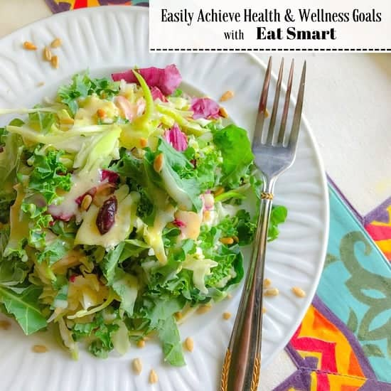 Easily Achieve Health and Wellness Goal with Eat Smart
