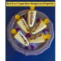 Best Ever Vegan Rose Mango Lassi Popsicles