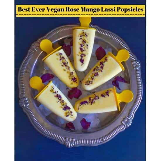 Vegan Rose Mango Lassi Popsicles