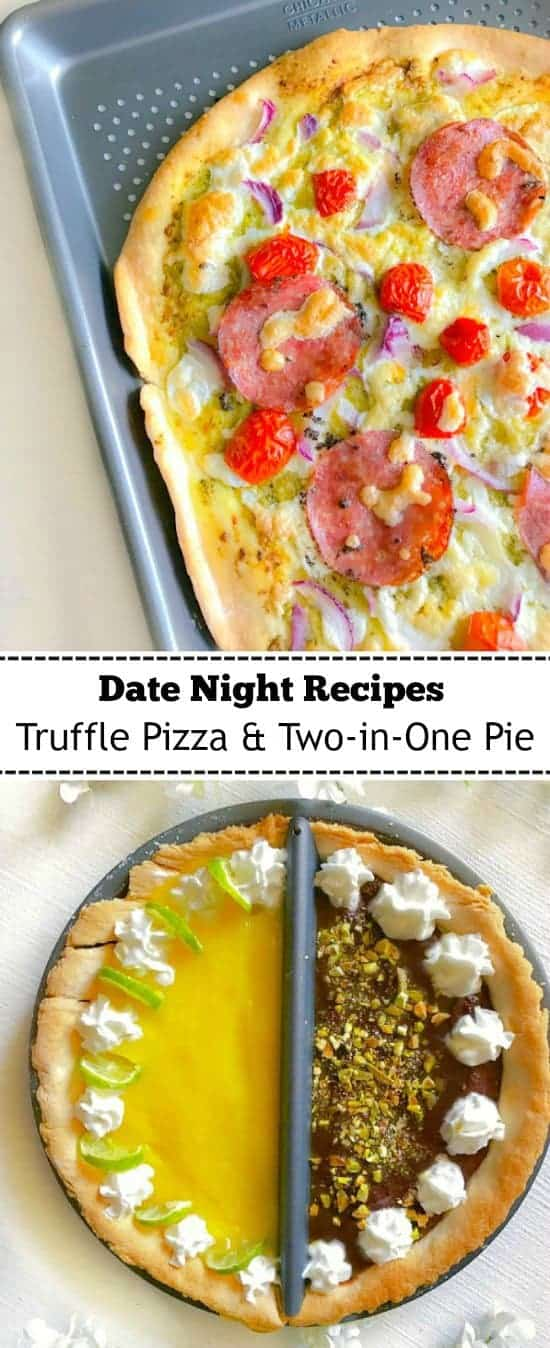 Date Night Recipes - Truffle Pizza and Homemade Pie: #pie #pizza #datenight