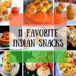 11 Favorite Indian Snack Recipes (Quick and Easy)