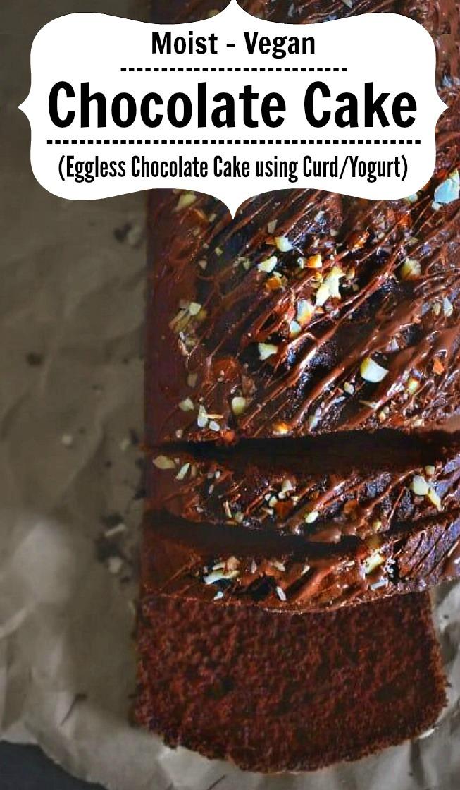 Vegan Chocolate Yogurt Cake - Eggless Chocolate Cake using Yogurt