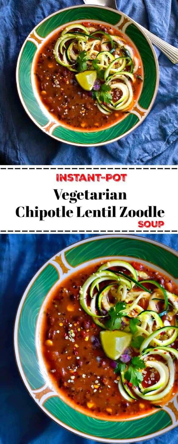 Instant Pot Vegetarian Chipotle Lentil Zoodle Soup: #instantpot #lentil #soup #zoodle - Instant Pot Lentil Zoodle Soup