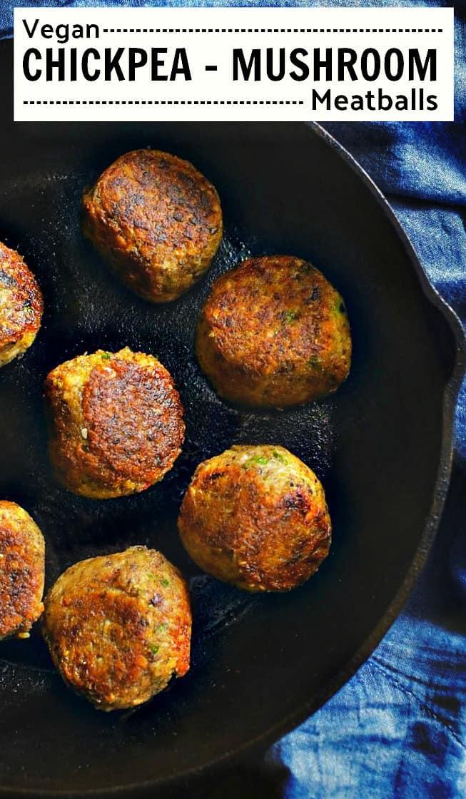 Chickpea Mushroom Meatballs