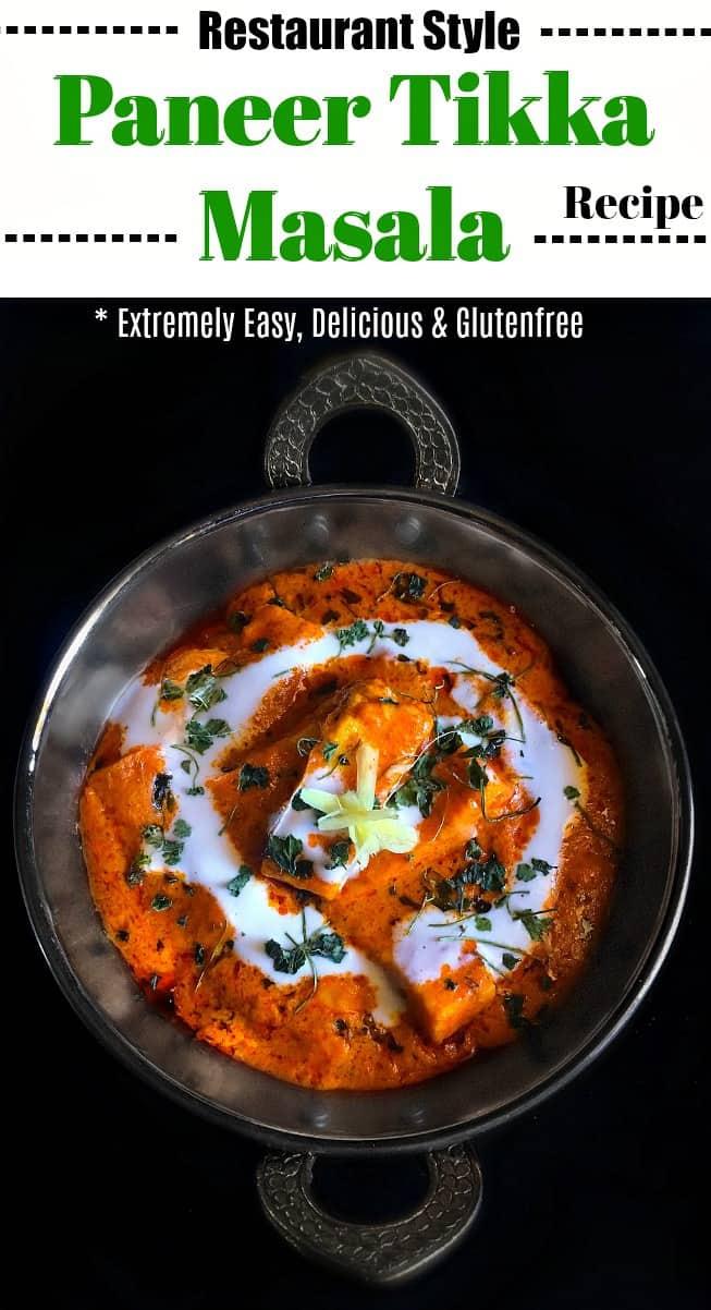 Restaurant Style Paneer Tikka Masala Recipe