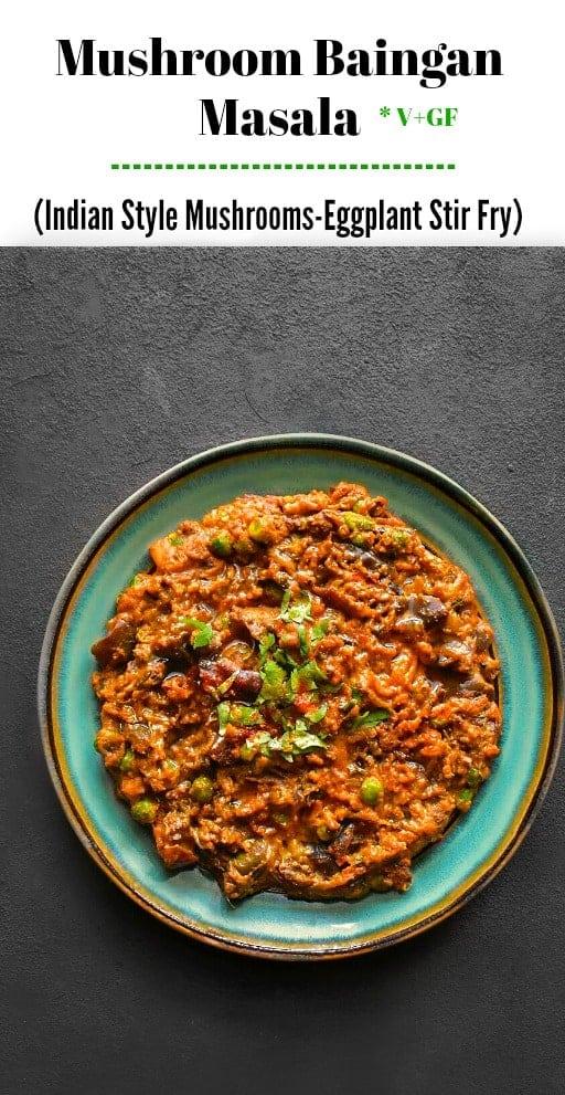 Mushroom Baingan Masala (Indian Style Mushrooms-Eggplant Stir Fry): #mushrooms #eggplant #baingan #curry #indianfood