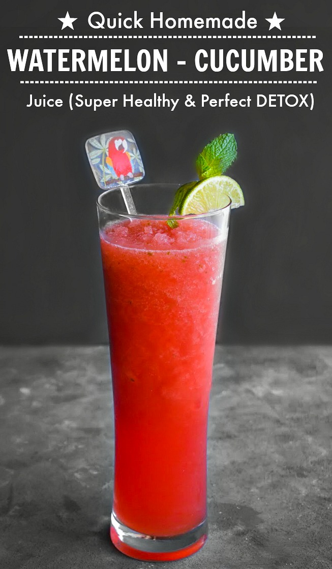 Homemade Watermelon Juice - Watermelon Cucumber Juice - Watermelon Juice Detox